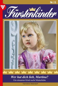 Fürstenkinder 15 - Adelsroman (eBook, ePUB) - Meiendorf, Hannelore