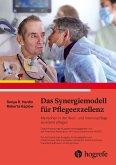 Das Synergiemodell für Pflegeexzellenz (eBook, PDF)