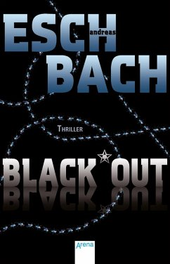 Black*Out / Out Trilogie Bd.1 (Mängelexemplar) - Eschbach, Andreas