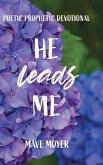 He Leads Me
