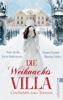 Die Weihnachtsvilla - Jacobs, Anne;Caspian, Hanna;Sahler, Martina