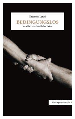 Bedingungslos (eBook, ePUB)
