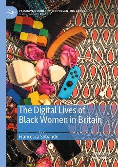 The Digital Lives of Black Women in Britain (eBook, PDF) - Sobande, Francesca
