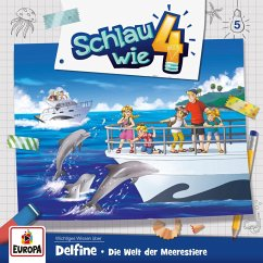 Folge 05: Delfine – Die Welt der Meerestiere (MP3-Download) - Frank, Alexandra; Carl, Verena