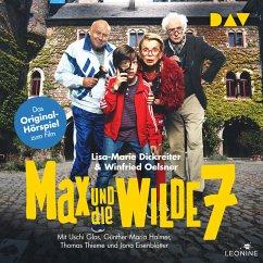 Max und die wilde 7 – Das Original-Hörspiel zum Film (MP3-Download) - Dickreiter, Lisa-Marie; Oelsner, Winfried