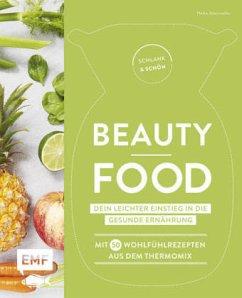 Schlank und schön - Beauty-Food: Dein leichter Einstieg in die gesunde Ernährung (Mängelexemplar) - Niemoeller, Heike