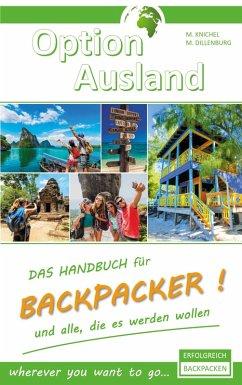 Option Ausland Erfolgreich Backpacken (eBook, ePUB)