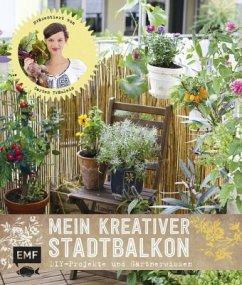 Mein kreativer Stadtbalkon (Mängelexemplar) - Appel, Silvia