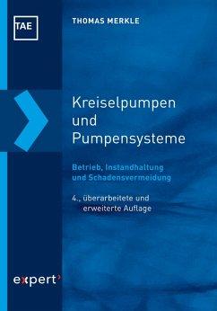 Kreiselpumpen und Pumpensysteme (eBook, PDF) - Merkle, Thomas