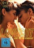 Lovecut - Liebe,Sex und Sehnsucht