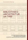 Bibliotheksarchitektur um 1900. Die Kieler Universitätsbibliothek von Gropius und Schmieden im Kontext europäischer Bibliotheksbauten