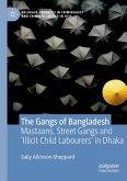 The Gangs of Bangladesh