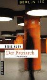 Der Patriarch / Kommissar Peter Heiland Bd.5 (Mängelexemplar)