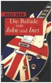 Die Ballade von John und Ines (Mängelexemplar)