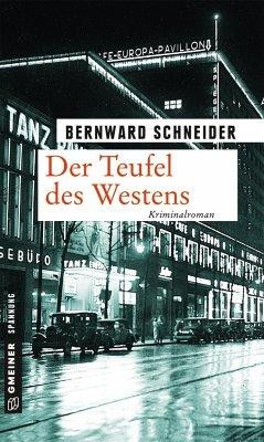 Der Teufel des Westens (Mängelexemplar) - Schneider, Bernward