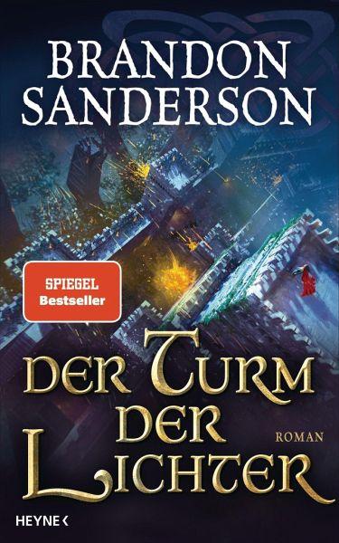 Der Turm der Lichter / Die Sturmlicht-Chroniken Bd.9