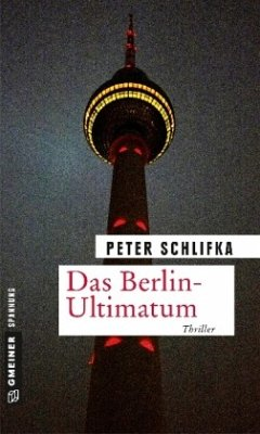 Das Berlin-Ultimatum (Mängelexemplar) - Schlifka, Peter
