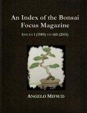 An Index Of The Bonsai Focus Magazine