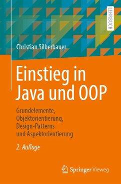 Einstieg in Java und OOP (eBook, PDF) - Silberbauer, Christian