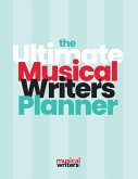 The Ultimate Musical Writer's Planner