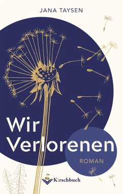 Wir Verlorenen (eBook, ePUB) - Taysen, Jana