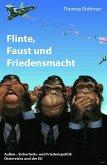 Flinte, Faust und Friedensmacht (eBook, ePUB)