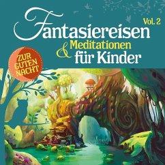 Fantasiereisen & Meditationen für Kinder - Various Artists