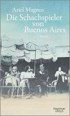 Die Schachspieler von Buenos Aires (Mängelexemplar)
