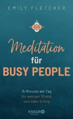 Meditation für Busy People - Fletcher, Emily