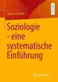 Soziologie - eine systematische Einführung