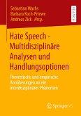 Hate Speech - Multidisziplinäre Analysen und Handlungsoptionen