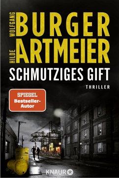 Schmutziges Gift / Mark van Heese Bd.2 - Burger, Wolfgang;Artmeier, Hilde