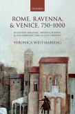 Rome, Ravenna, and Venice, 750-1000 (eBook, ePUB)