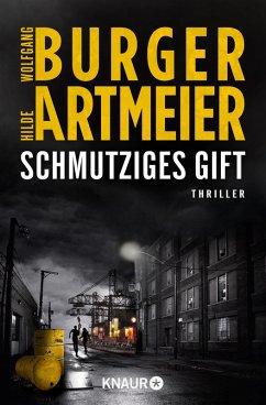 Schmutziges Gift / Mark van Heese Bd.2 (eBook, ePUB) - Burger, Wolfgang; Artmeier, Hilde