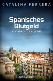 Spanisches Blutgeld / Barcelona-Krimi Bd.4 (eBook, ePUB)