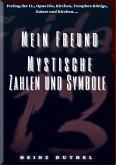 MEIN FREUND MYSTISCHE ZAHLEN UND SYMBOLE (eBook, ePUB)