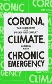 Corona, Climate, Chronic Emergency (eBook, ePUB)