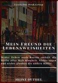 MEIN FREUND DIE LEBENSWEISHEITEN (eBook, ePUB)