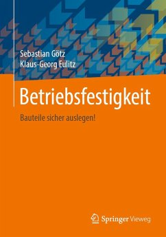 Betriebsfestigkeit (eBook, PDF) - Götz, Sebastian; Eulitz, Klaus-Georg