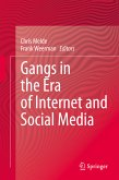 Gangs in the Era of Internet and Social Media (eBook, PDF)