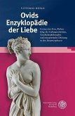 Ovids Enzyklopädie der Liebe (eBook, PDF)
