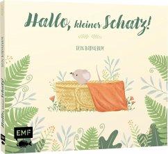 Hallo, kleiner Schatz! - Dein Babyalbum (Mängelexemplar)