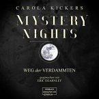 Weg der Verdammten - Mystery Nights, Band 2 (ungekürzt) (MP3-Download)