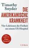 Die amerikanische Krankheit (eBook, ePUB)
