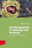 Das Kurzgespräch in Seelsorge und Beratung (eBook, ePUB)