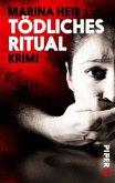 Tödliches Ritual