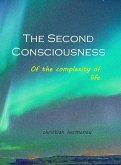 The Second Consciousness (eBook, ePUB)