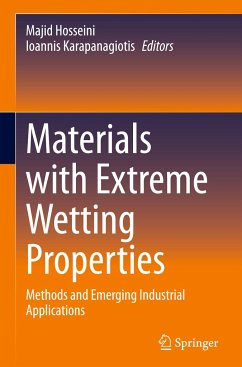 Materials with Extreme Wetting Properties