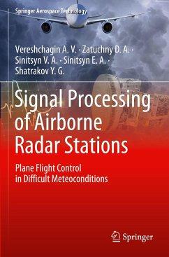 Signal Processing of Airborne Radar Stations - Vereshchagin A.V.;Zatuchny D.A.;Sinitsyn V.A.