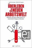 Überleben in der neuen Arbeitswelt (eBook, PDF)